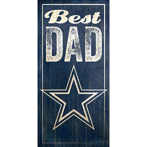 Dallas Cowboys Best Dad Sign