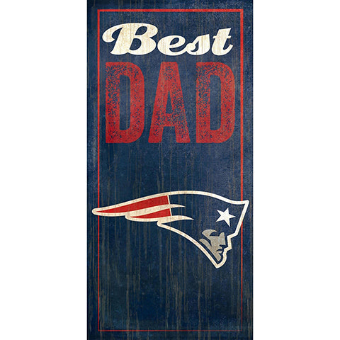 New England Patriots Best Dad Sign