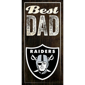 Oakland Raiders Best Dad Sign