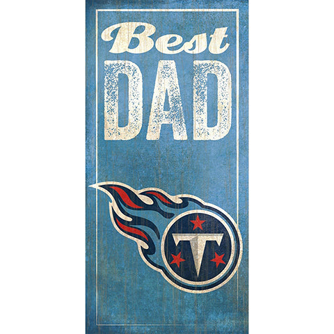 Tennessee Titans Best Dad Sign
