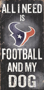 Houston Texans Football and My Dog Sign