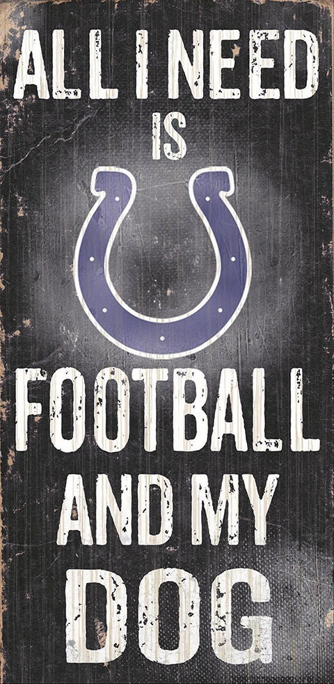 Indianapolis Colts Football and My Dog Sign