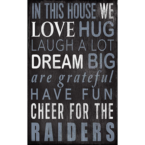 Oakland Raiders In This House Sign