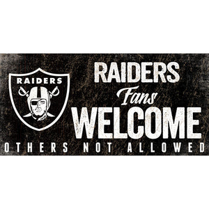 Oakland Raiders Fans Welcome Sign