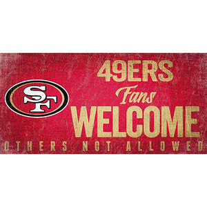 San Francisco 49ers Fans Welcome Sign