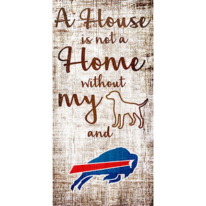 Buffalo Bills A House is not a Home Sign