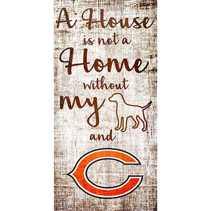 Chicago Bears A House is not a Home Sign