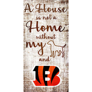 Cincinnati Bengals A House is not a Home Sign