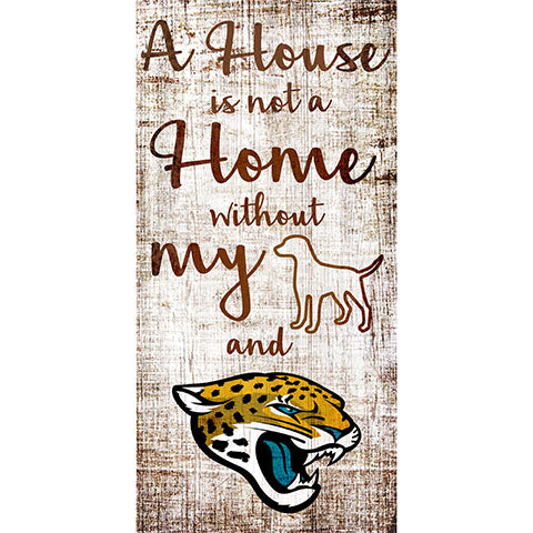 Jacksonville Jaguars A House is not a Home Sign