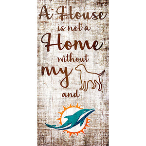 Miami Dolphins A House is not a Home Sign