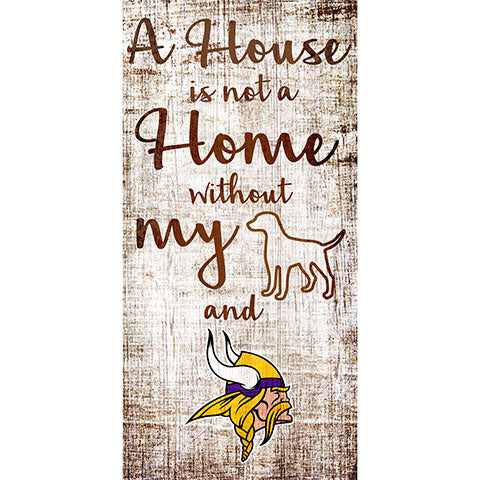 Minnesota Vikings A House is not a Home Sign