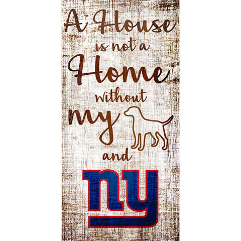 New York Giants A House is not a Home Sign