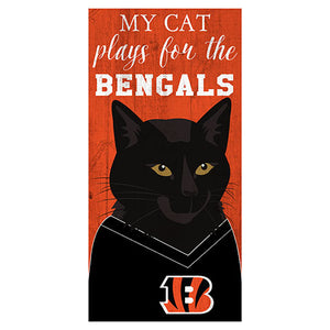 My Cat Plays For The Cincinnati Bengals 6x12 Sign