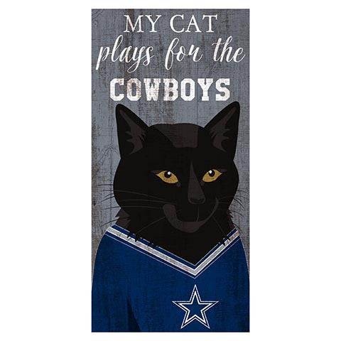My Cat Plays For The Dallas Cowboys 6x12 Sign