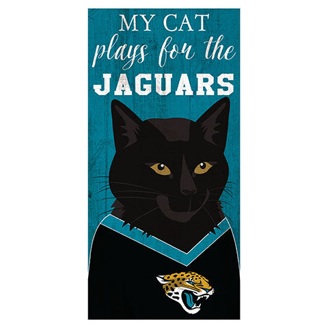 My Cat Plays For The Jacksonville Jaguars 6x12 Sign