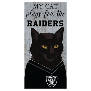 My Cat Plays For The Raiders 6x12 Sign