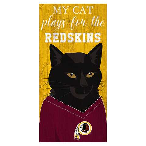 My Cat Plays For The Washington Redskins 6x12 Sign