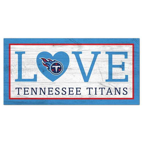 Tennessee Titans Love 6x12 Sign