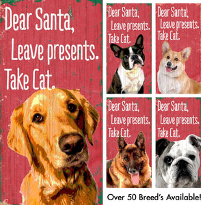Dear Santa 6x12 Dog Sign