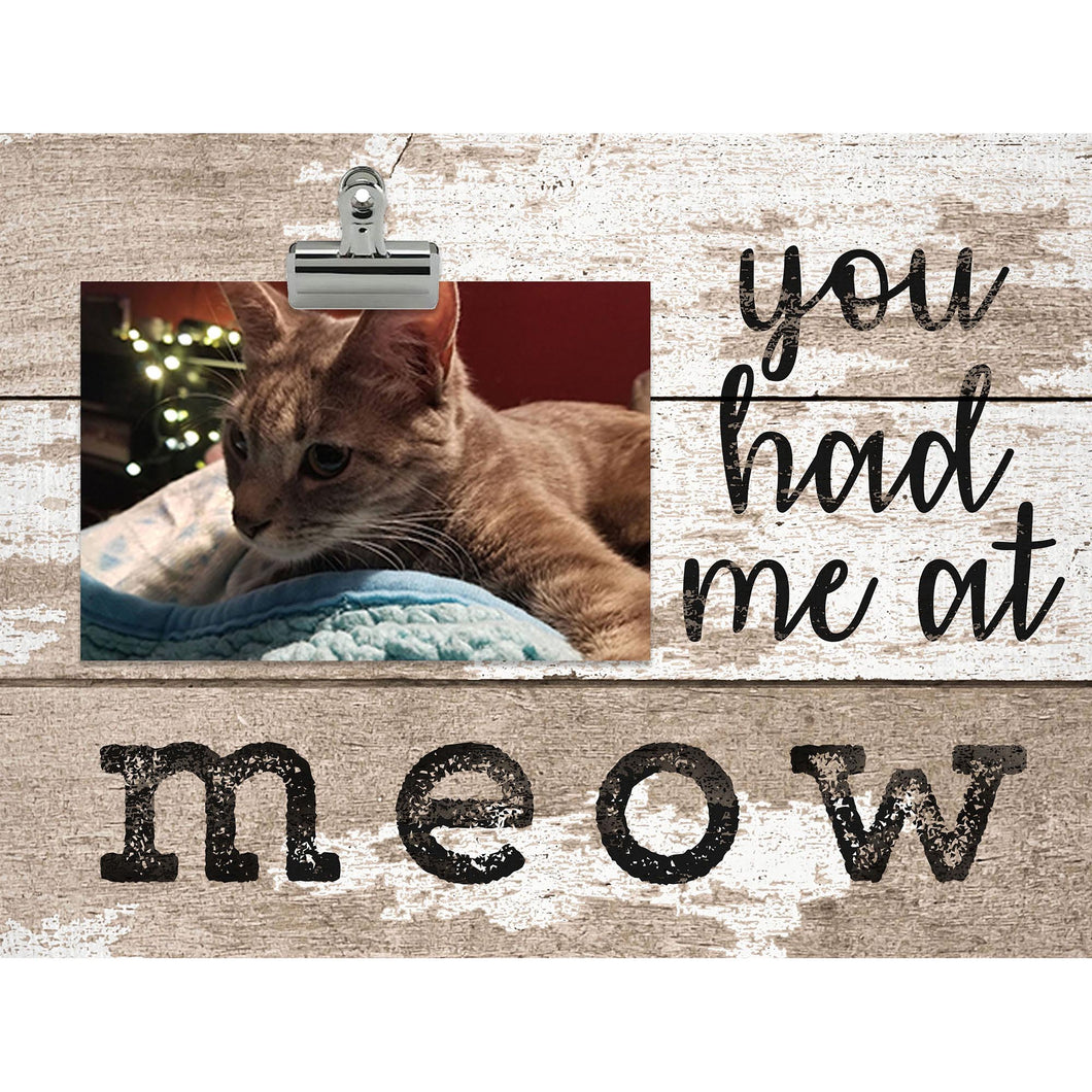You had me at Meow Clip Frame