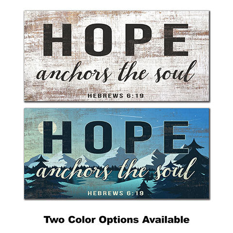Hope Anchors the Soul 6x12