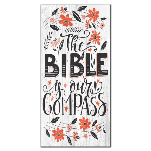 The Bible Is Our Compass 6x12