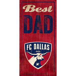 FC Dallas Best Dad 6x12