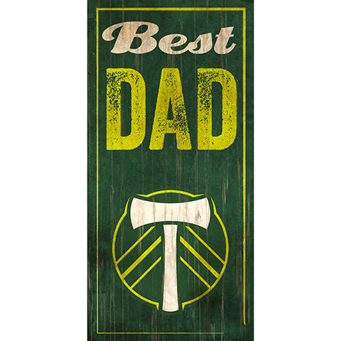 Portland Timbers Best Dad 6x12