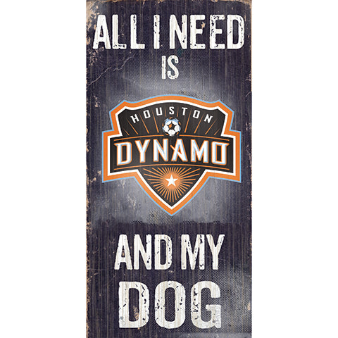 Houston Dynamo Soccer and My Dog Sign