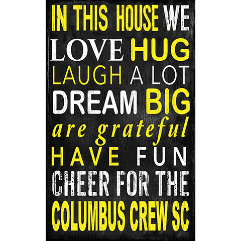 Columbus Crew In This House 11x19 Sign