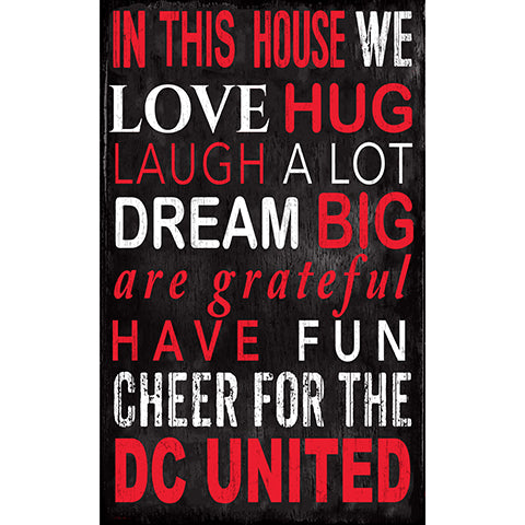 D.C. United In This House 11x19 Sign