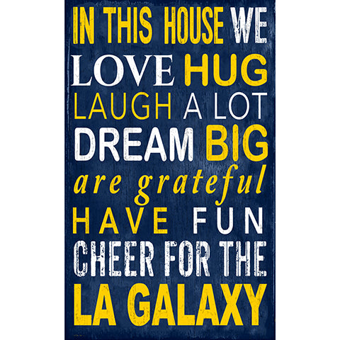 LA Galaxy In This House 11x19 Sign
