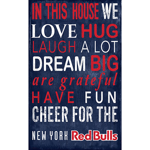 New York Red Bulls In This House 11x19 Sign