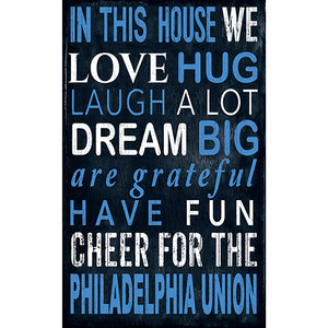 Philadelphia Union In This House 11x19 Sign