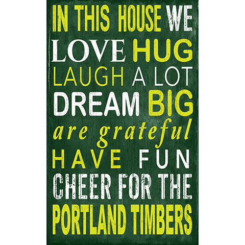 Portland Timbers In This House 11x19 Sign