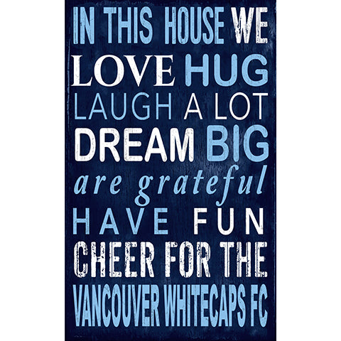 Vancouver Whitecaps In This House 11x19 Sign