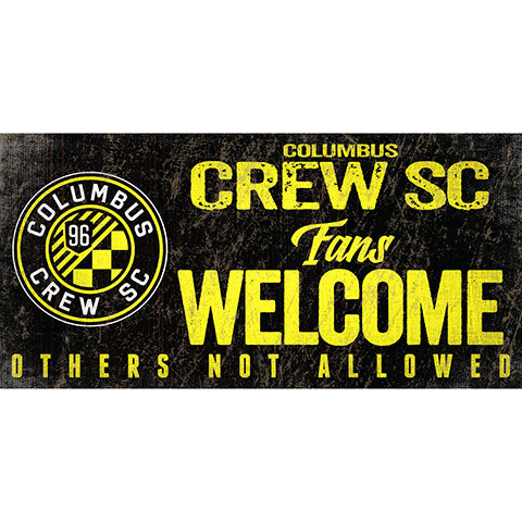 Columbus Crew Fans Welcome 6x12