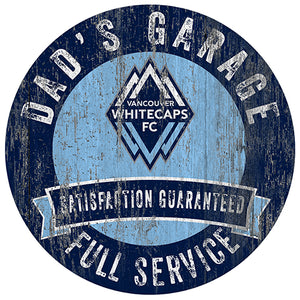 Vancouver Whitecaps Dad's Garage Sign