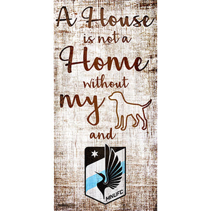 Minnesota United A House is not a Home Sign