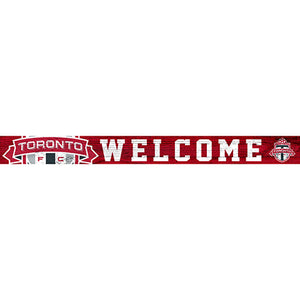 Toronto FC 16in. Welcome Strip