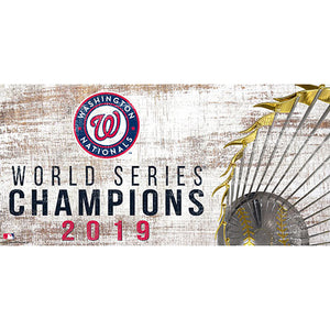 Washington Nationals: World Series Champions 6x12 Trophy Sign