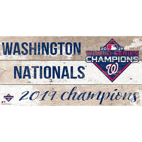 Washington Nationals: World Series Champions 6x12 Sign