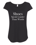 Shoes Speak Louder Than Words