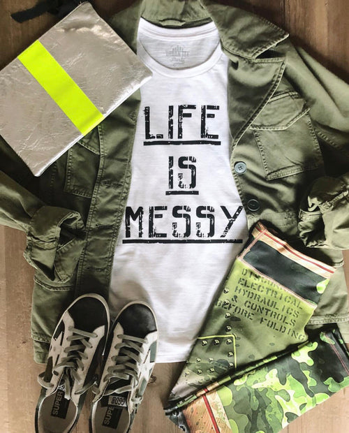 Life Is Messy