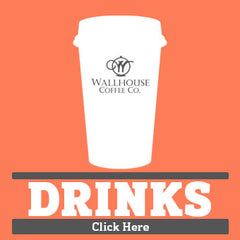 Wallhouse Coffee Drink Menu