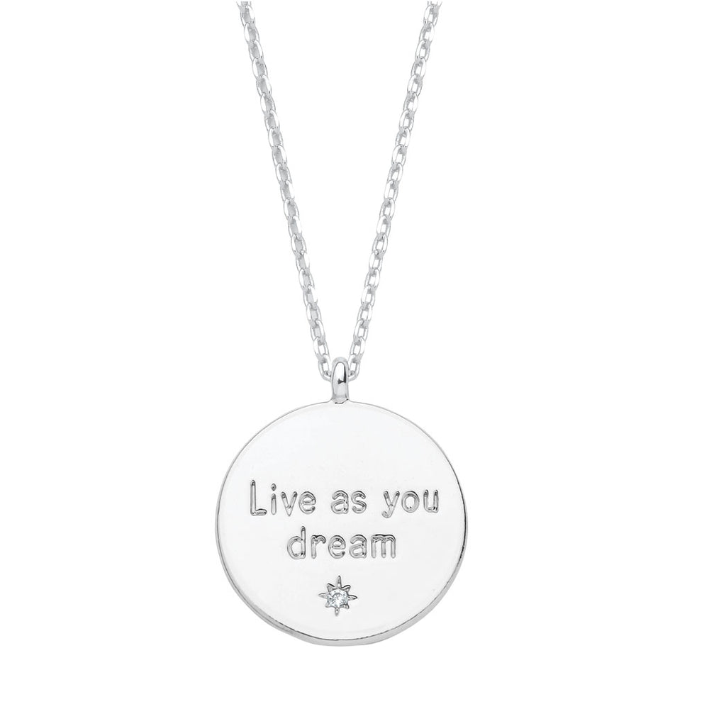 Necklace with 'Live as you dream' pendant in silver
