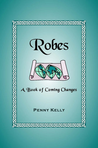 Robes - A Book of Coming Changes