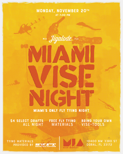Jigalode, Fly Fishing, Fly Tying Night, Fly Tying, Miami, MIA Beer Company, MIA Brewing, Beer, Miami Vise Night, Thanksgiving, Tarpon, Redfish, Bonefish, Everglades, Fishing,