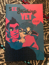 Seen Nothing Yet Book 3 (NEW!)