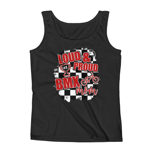Loud and Proud BMX Mom Tank